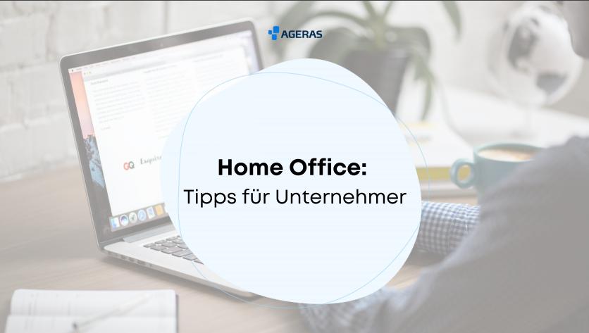 Home Office: 5 Tipps für Unternehmer